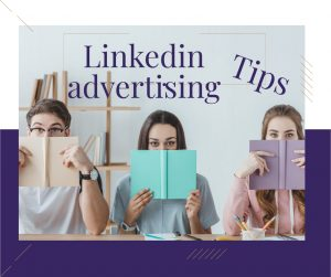 Linkedin advertising tips